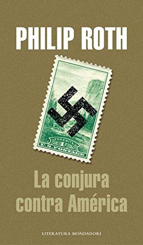 9788439712541: La conjura contra América / The Plot Against America (Literatura) (Spanish Edition)
