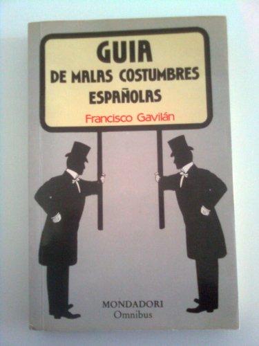 9788439713777: Guia de las malas costumbres españolas