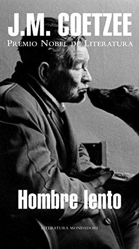 9788439713937: Hombre Lento / Slow Man (Literatura Mondadori / Mondadori Literature) (Spanish Edition)