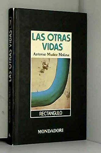 9788439714576: Las otras vidas (Rectángulo) (Spanish Edition)