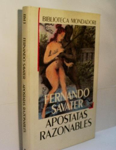 9788439716594: Apostatas razonables: Semblanzas (Biblioteca Mondadori) (Spanish Edition)