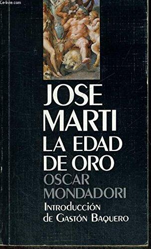 La edad de oro (Coleccion Oscar Mondadori): Marti, Jose