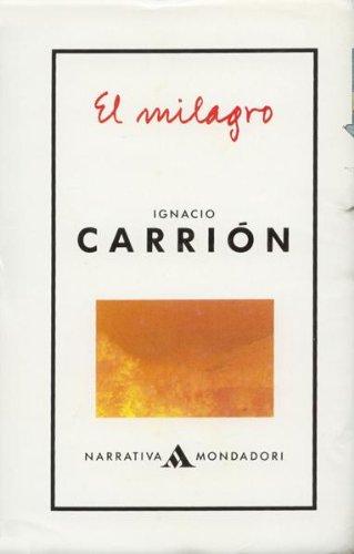 9788439716754: El milagro (Rectángulo) (Spanish Edition)