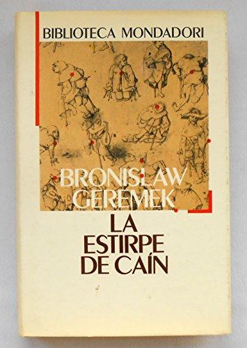 LA ESTIRPE DE CAIN: Bronislaw Geremek