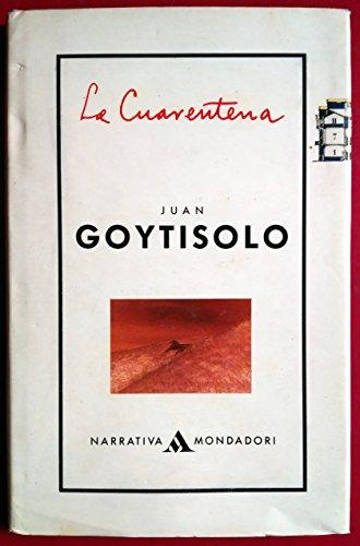 9788439718017: La cuarentena (Narrativa Mondadori) (Spanish Edition)
