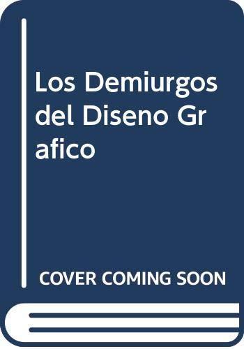 9788439718253: Los Demiurgos del Diseno Grafico (Spanish Edition)