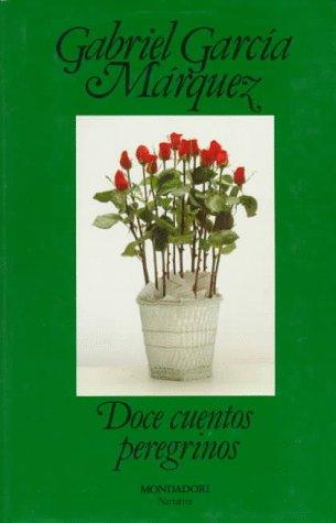 9788439718406: Doce cuentos peregrinos / Twelve Pilgrim Tales (Narrativa Mondadori) (Spanish Edition)