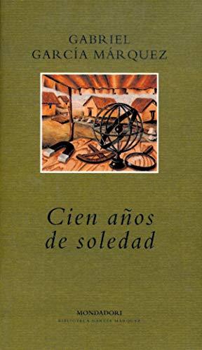 9788439719786: Cien años de Soledad (Literatura Mondadori)