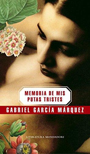 9788439720003: Memoria de mis putas tristes (Literatura Random House)