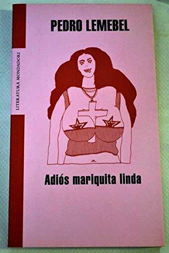 9788439720065: Adios mariquita linda (Literatura Mondadori)
