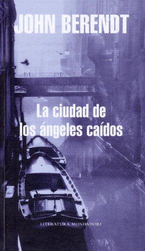 9788439720102: La Ciudad De Los Angeles Caidos/ Life of the Fallen Angel (Spanish Edition)