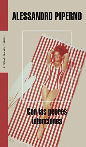 9788439720218: Con las peores intenciones / With the Worst Intentions (Spanish Edition)