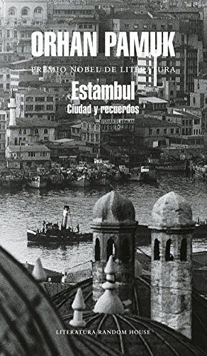 9788439720294: Estambul / Istanbul: Ciudad y Recuerdos/ Memories and the City (Spanish Edition)