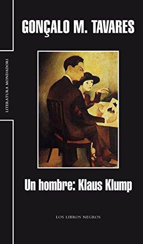 9788439720324: Un hombre: Klaus Klump (LITERATURA MONDADORI)