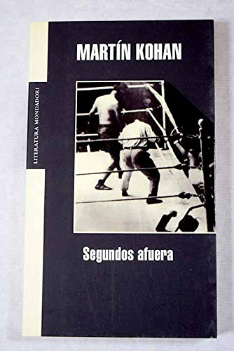 9788439720416: Segundos afuera / Seconds out (Spanish Edition)