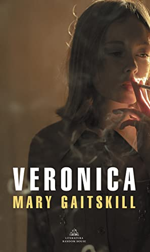 Veronica (Spanish Edition) (8439720459) by Mary Gaitskill