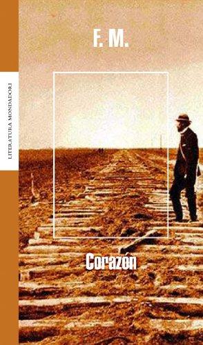 Corazon / Heart (Literatura Mondadori / Mondadori Literature) (Spanish Edition): Martinez...