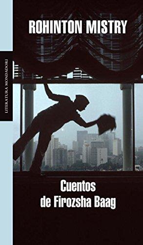 9788439720645: Cuentos de Firozsha Baag / Tales from Firozsha Baag (Literatura Mondadori / Mondadori Literature) (Spanish Edition)