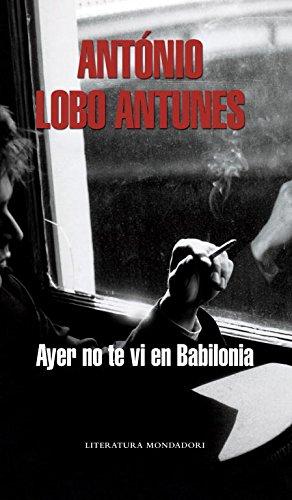 9788439720669: Ayer no te vi en Babilonia (Literatura Random House)