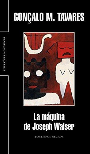 9788439720683: La maquina de Joseph Walser / The machine of Joseph Walser (Spanish Edition)