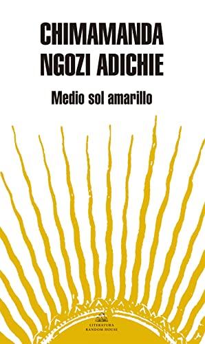 9788439720690: Medio sol amarillo / Half of a Yellow Sun (Literatura Mondadori / Mondadori Literature) (Spanish Edition)