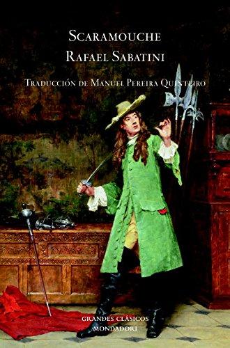 Scaramouche (Spanish Edition) (9788439720799) by Rafael Sabatini