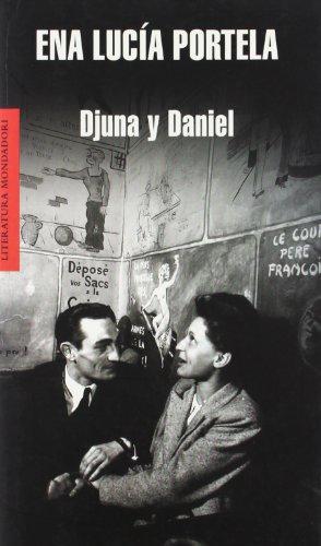 Djuna y Daniel / Djuna and Daniel (Literatura Mondadori/ Mondadori Literature) (Spanish ...