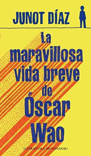 9788439720942: La Maravillosa Vida Breve De Oscar Wao