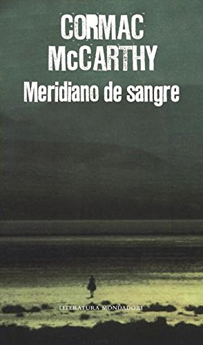 9788439721222: Meridiano de sangre/ Blood Meridian (Spanish Edition)
