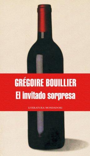 El invitado sorpresa/ The Mystery Guest (Literatura: Bouillier, Gregoire