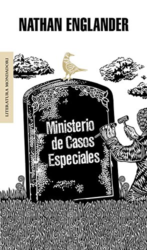 Ministerio de casos especiales/ The Ministry Of Special Cases (Literatura Mondadori/ Mondadori Literature) (Spanish Edition) (8439721471) by Nathan Englander