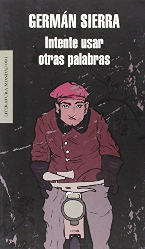 9788439721772: Intente usar otras palabras/ Try to Use Other Words (Literatura Mondadori/ Mondadori Literature) (Spanish Edition)