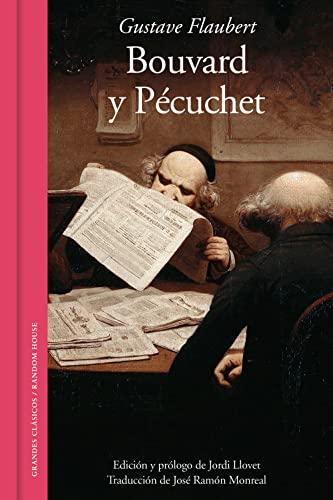 9788439721789: Bouvard y Pecuchet / Bouvard and Pecuchet (Spanish Edition)