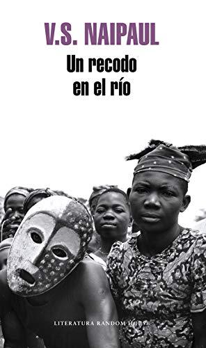 9788439721802: Un recodo en el rio/ A Bend in the River (Literatura Mondadori/ Mondadori Literature) (Spanish Edition)