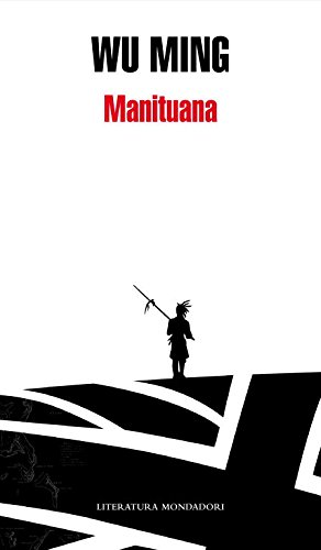 9788439721857: Manituana (Literatura Mondadori/ Mondadori Literature) (Spanish Edition)