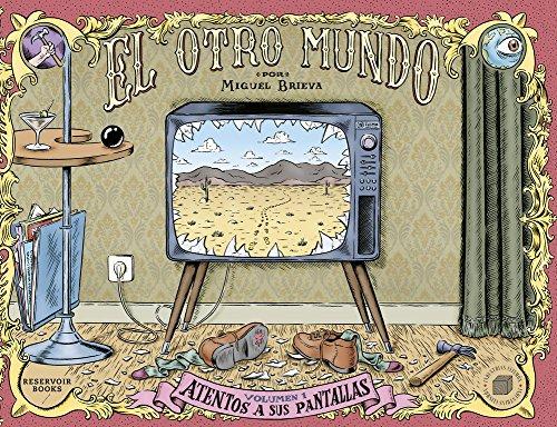 9788439721888: El otro mundo 1 Atentos a sus pantallas / The other world 1 Tuned to Their Screens (El Otro Mundo / the Other World) (Spanish Edition)