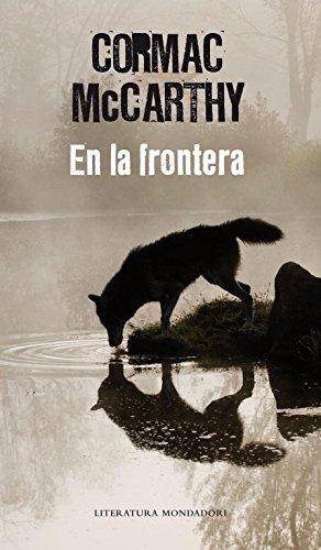 9788439721932: En la frontera (Trilogía de la frontera 2) (Literatura Random House)