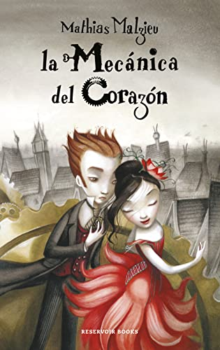 9788439721956: La mecanica del corazon / The Boy With the Cuckoo-Clock Heart (Spanish Edition)