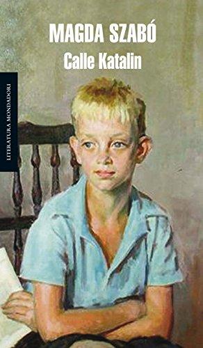9788439722427: Calle Katalin / Katalin Road (Literatura Mondadori / Mondadori Literature) (Spanish Edition)
