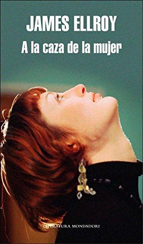 9788439723486: A la caza de la mujer (Literatura Random House)