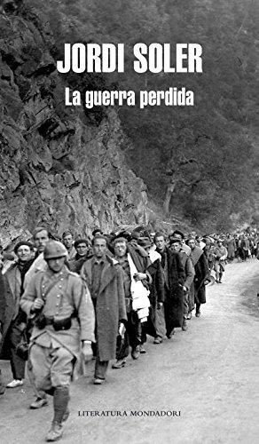 9788439723615: La guerra perdida / The Lost War (Spanish Edition)
