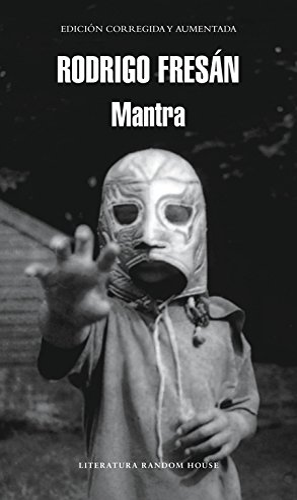 9788439724179: Mantra (Literatura Mondadori / Mondadori Literature) (Spanish Edition)