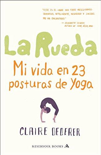 9788439724186: Ommm: mi vida en 23 posturas de yoga (RESERVOIR NARRATIVA)