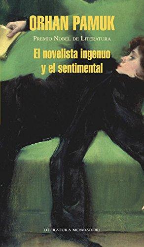 9788439724193: Novelista Ingenuo Y El Sentimental, El (Literatura Random House)