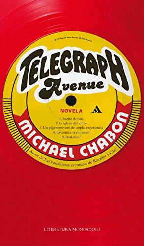 Telegraph Avenue (Literatura Random House): CHABON,MICHAEL