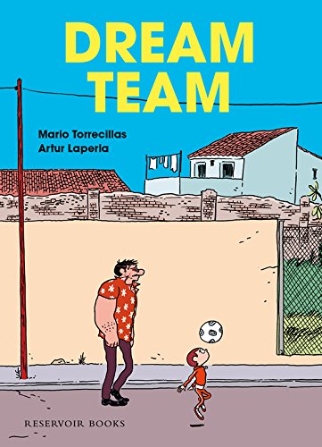 9788439727156: Dream Team (RESERVOIR GRÁFICA)