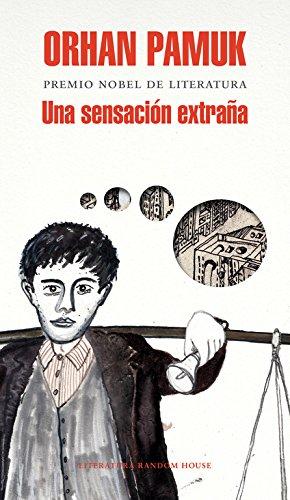 Algo Raro En La Cabeza (a Strangeness in My Mind): Pamuk, Orhan