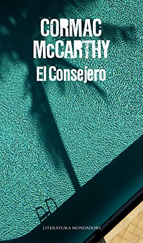 9788439727415: El consejero / The Counselor (Spanish Edition)