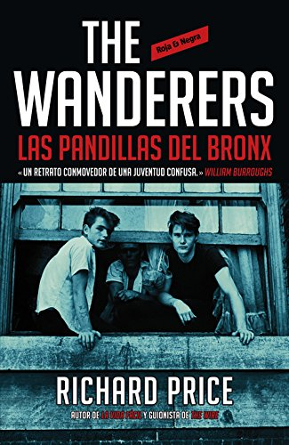9788439727521: The Wanderers: las pandillas del Bronx