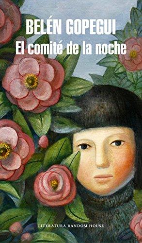 El comité de la noche (Literatura Random: Belén Gopegui
